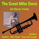 The Great Miles Davis: 30 Classic Tracks