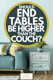 how tall should end tables be higher