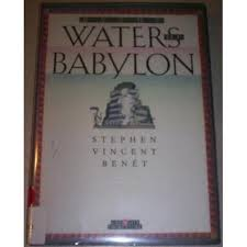 by the waters of babylon by stephen vincent ben atilde copy t