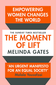 The Moment of Lift, Gates, Melinda - Paperback - 9781529005516