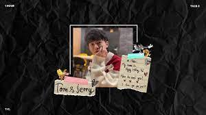1 HOUR ] Ngụy Hồng Vũ -Tom & Jerry(魏宏宇/Wei Hongyu)  Thanh xuân có bạn 3 -  YouTube