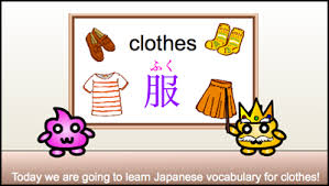 Clothes in Japanese is  fuku