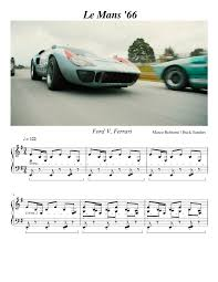 The ford v ferrari battle at the le mans 24 hours race of 1966 was a personal feud between henry ford ii and enzo ferrari that played out on endurance racing's le mans '66. Le Mans 66 Sheet Music For Piano Solo Musescore Com