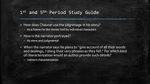 the canterbury tales prologue study guide st and th period 1 st and 5 th period study guide 9642 how does chaucer use the pilgrimage in
