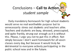journal write what is the purpose of the paragraph concluding a  conclusions call to action student sample daily mandatory homework for high school students would serve