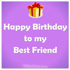 Birthday Quotes For Best Friend Cool Heartfelt Birthday Wishes For Your Best Friends With Cute Images