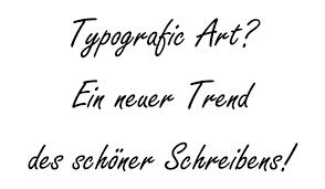Trend Typografic Art Or Typografic Handlettering Typographie Auf