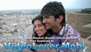 New Promo Song Chanchal Mann Ati Random Shuddh Desi Romance Free Unique Deci Lover In Download