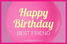 37 happy birthday best friend wishes to