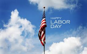 labor day theme happy labor day weekend 2015 images wishes and quotes www