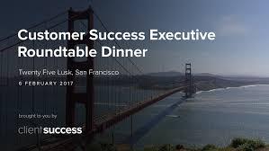 customer success dinner san fran cs 2017