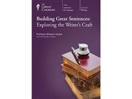 building great sentences exploring the writer s craft