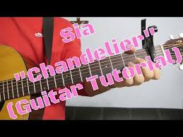 sia chandelier how to play guitar easy guitar tutorial