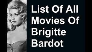 Brigitte Bardot Movies & TV Shows List - YouTube