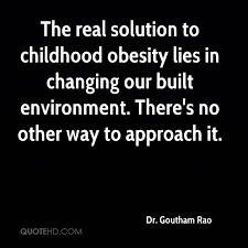 Obesity Quotes Amazing Dr Goutham Rao Quotes QuoteHD