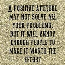 Funny Positive Attitude Quotes For Work - funny positive attitude ...