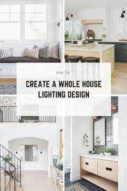 lighting for house. Creating A Whole House Lighting Design For T