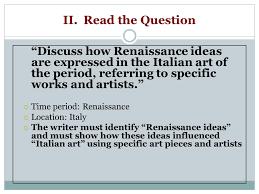 "essay prep dbq topics arguments about improving  4 ii the question ""discuss how renaissance"