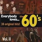 Everybody Loves…The 60'S Vol. II