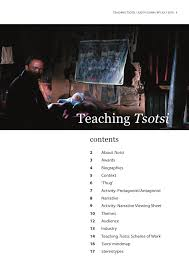 teaching tsotsi notes teaching tsotsi judith gunn bfi 2010 1 teaching tsotsi contents 2 about tsotsi