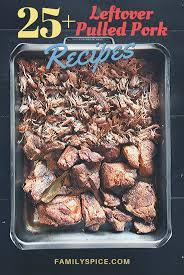25 leftover pulled pork recipes
