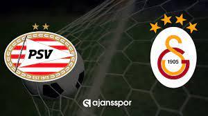 CANLI   PSV Eindhoven - Galatasaray Maçı Canlı Yayın Bilgileri -  Ajansspor.com