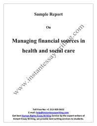 sample on facilitating change in health and social care by instant  sample on managing financial sources in health and social care by instant essay writing