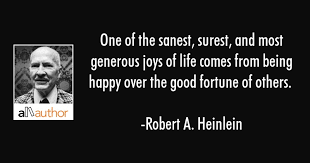 Robert Heinlein Quotes Cool One Of The Sanest Surest And Most Generous Quote