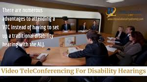 Video Teleconferencing For Disability Hearings Social Security