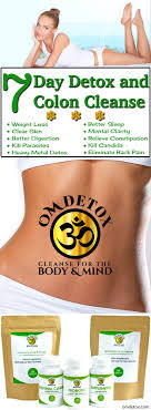 om detox 7 day detox and colon cleanse for easy weight loss and parasite treatment