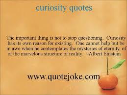 Curiosity Quotes Curiosity quotes httpquotejoke YouTube 85