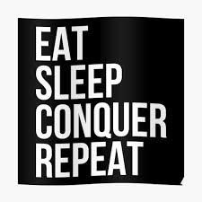 Eat Sleep Conquer Repeat Gym Quote Poster
