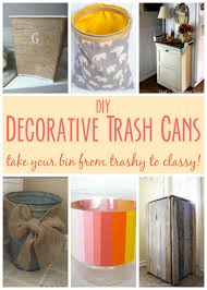 garbage cans tips you absolutely have to do. Take Your Trash Bin From Trashy To Classy With This Roundup Of DIY Decorative Can Garbage Cans Tips You Absolutely Have Do G
