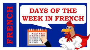 French Days Of The Week French Days Of The Week Plus Key Phrases For Beginners