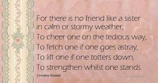 Sister Quote Beauteous There Is No Friend Like A Sister Quotes