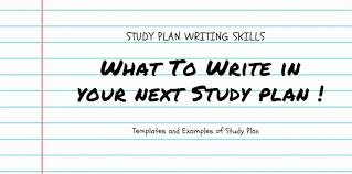 study plan essay writing skills what to write in study plan  study plan essay writing