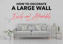 Transform plain flat walls into breathtaking interior design & décor. How To Decorate A Large Wall Easily And Affordably 5 Minutes For Mom