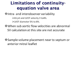 limitations of continuity equation valve area