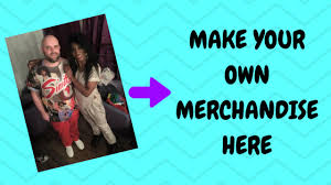 Make Own Merchandise Make Your Own Merchandise Here Gift Ideas Blog