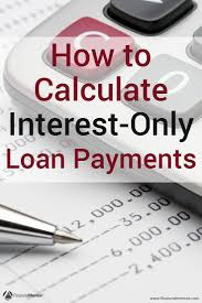 Interest Only Loan Calculation Interest Only Loan Calculator Simple Easy To Use