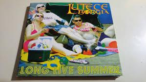 Lutece Borgia – <b>Long Live Summer</b> (2006, Digipack, CD) - Discogs
