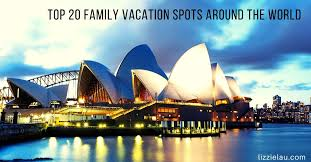 top 20 family vacation spots around the