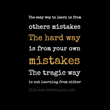 Learning Life Quote nice Quotes About Learning Life Lessons The Hard Way Best Quotes 12