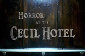 Dibina pada tahun 1924, hotel ini bertujuan untuk pelancong perniagaan tetapi pada tahun 1950 ia mendapat reputasi sebagai. Horror At The Cecil Hotel Robbinsrealm Blog