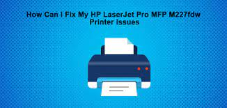 Hp laserjet pro mfp m227fdw features help save energy without slowing down. How Can I Fix My Hp Laserjet Pro Mfp M227fdw Printer Issues