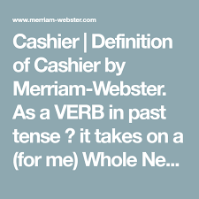 cashier definition of cashier by