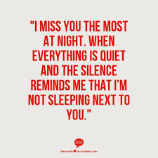 I Miss You Quotes For Him Best Missing You Quotes I Miss You Quotes For Him For When You Miss Him