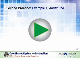 12 guided practice example 1 continued 12 2 1 4 solving exponential equations