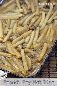 <b>French Fry Hot</b> Dish - Julie's Eats & Treats ®