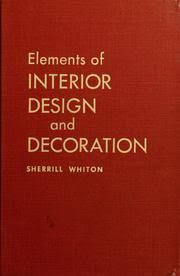 Cover of: Elements of interior design and decoration by Augustus Sherrill  Whiton